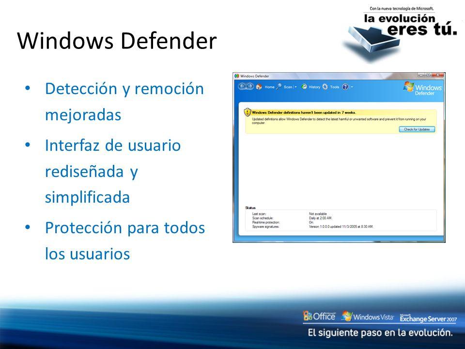 Windows Defender Detección y remoción mejoradas Interfaz de usuario rediseñada y simplificada Protección para todos los usuarios