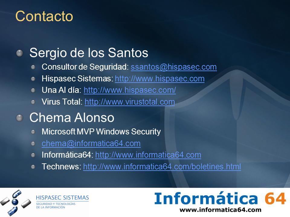 Contacto Sergio de los Santos Consultor de Seguridad: ssantos@hispasec.comssantos@hispasec.com Hispasec Sistemas: http://www.hispasec.comhttp://www.hi