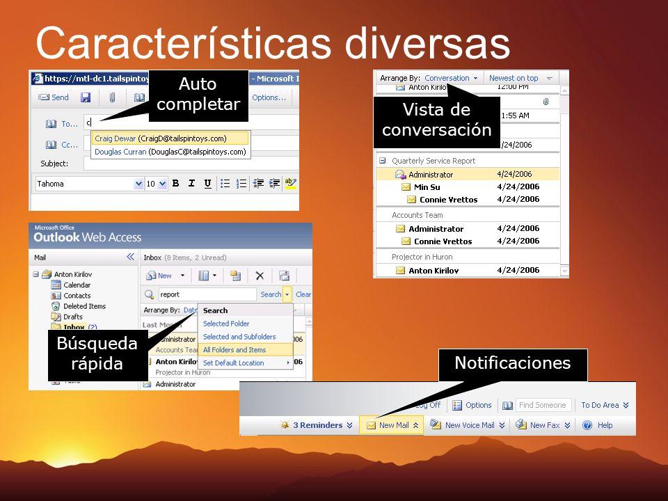 Características diversas Auto completar Búsqueda rápida Notificaciones Vista de conversación