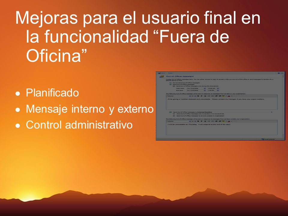 Mejoras para el usuario final en la funcionalidad Fuera de Oficina Planificado Mensaje interno y externo Control administrativo