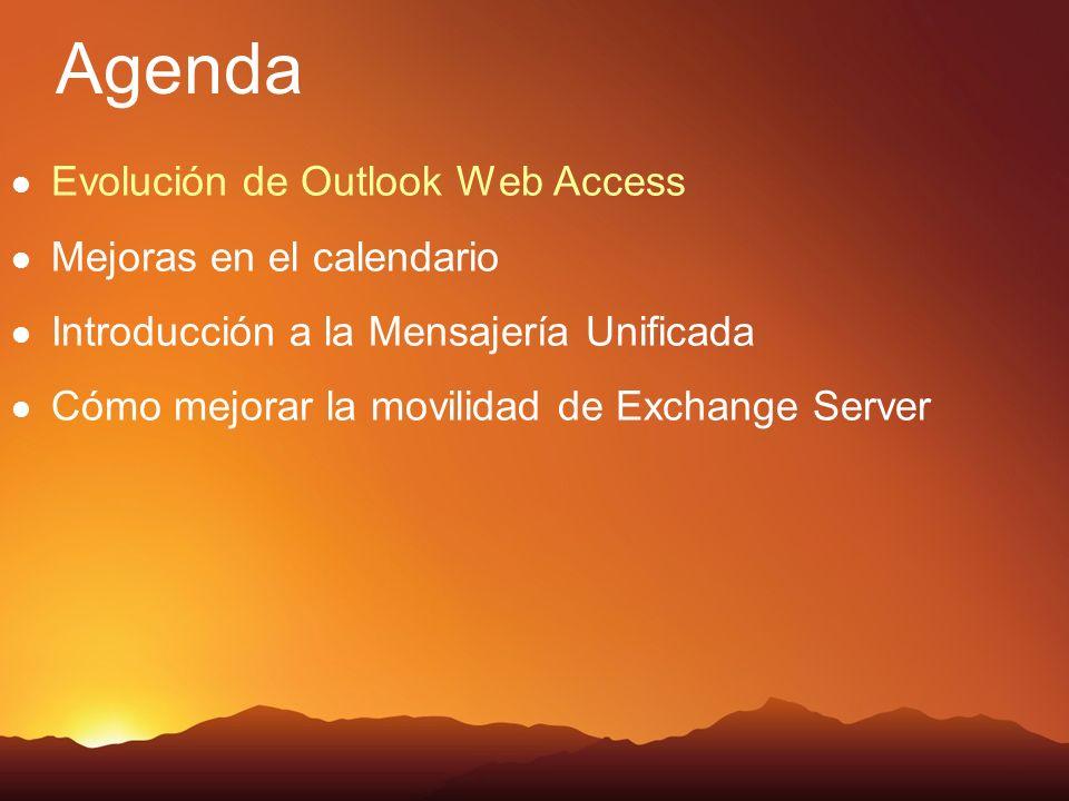 Cómo usar Outlook Web Access en Exchange 2007 Introducir Outlook Web Access Mostrar la funcionalidad de búsqueda de mensaje Entender las mejoras en el manejo de mensajes Agendar reuniones
