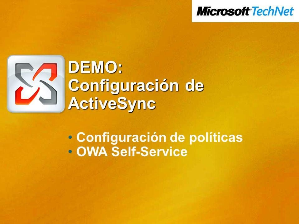 DEMO: Configuración de ActiveSync Configuración de políticas OWA Self-Service