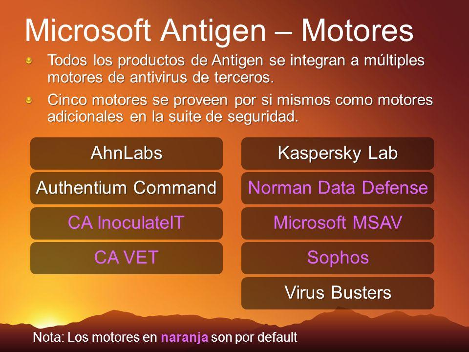 CA InoculateIT CA VET Norman Data Defense Microsoft MSAV SophosAhnLabs Authentium Command Kaspersky Lab Virus Busters Nota: Los motores en naranja son
