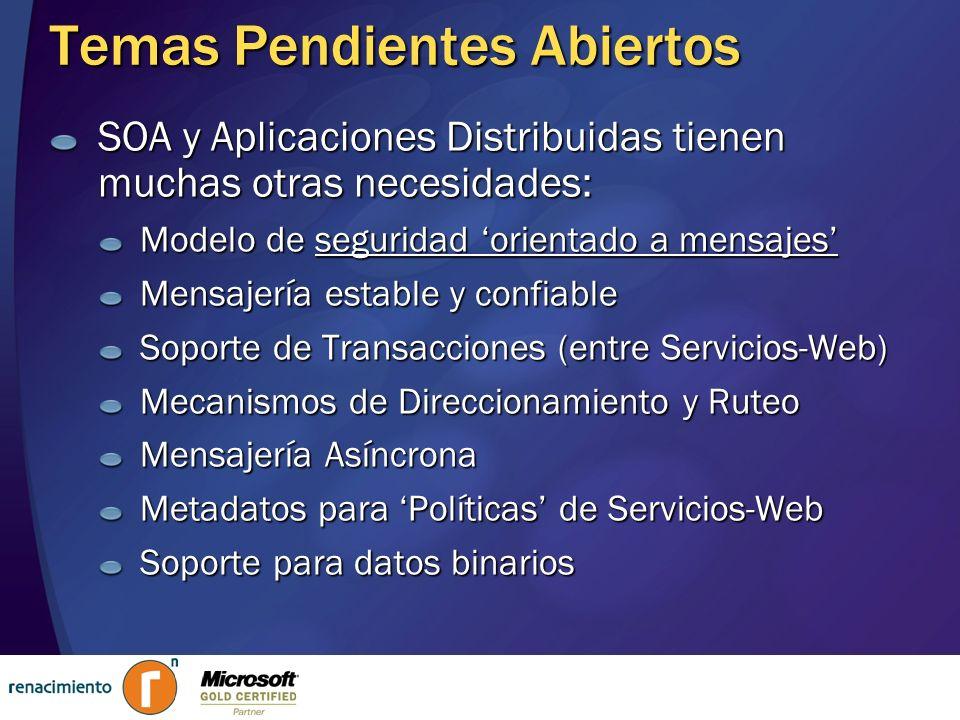 WS-* Son las ESPECIFICACIONES ESTANDARD (teoría, normas y especificaciones SOAP para aspectos avnazados) que están siendo definidas por múltiples fabricantes - Microsoft, IBM, HP, Fujitsu, BEA, VeriSign, SUN, Oracle, CA, Nokia, CommerceOne, Documentum, TIBCO, etc.