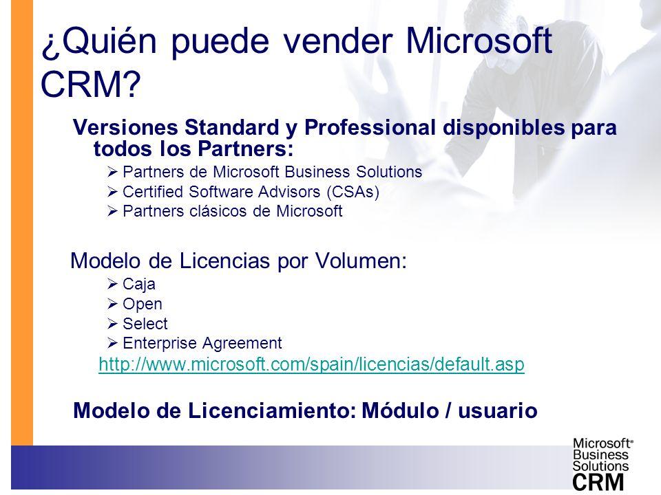 ¿Quién puede vender Microsoft CRM? Versiones Standard y Professional disponibles para todos los Partners: Partners de Microsoft Business Solutions Cer