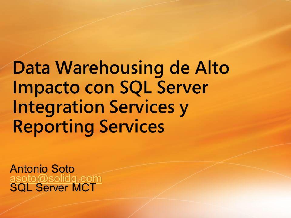 Antonio SotoAntonio Soto asoto@solidq.com SQL Server MCTSQL Server MCT