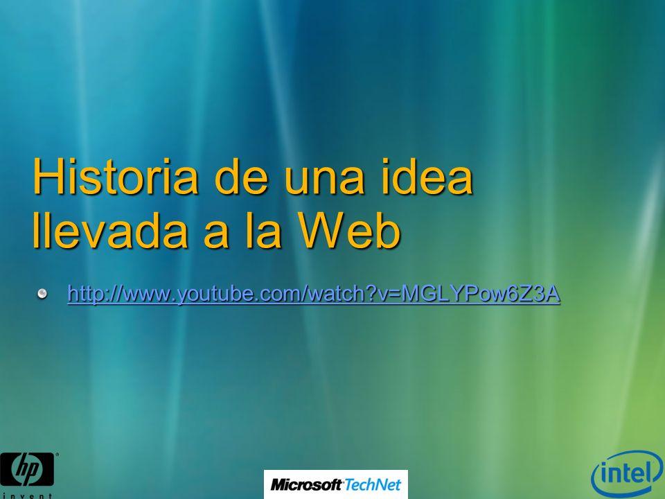 Historia de una idea llevada a la Web http://www.youtube.com/watch?v=MGLYPow6Z3A