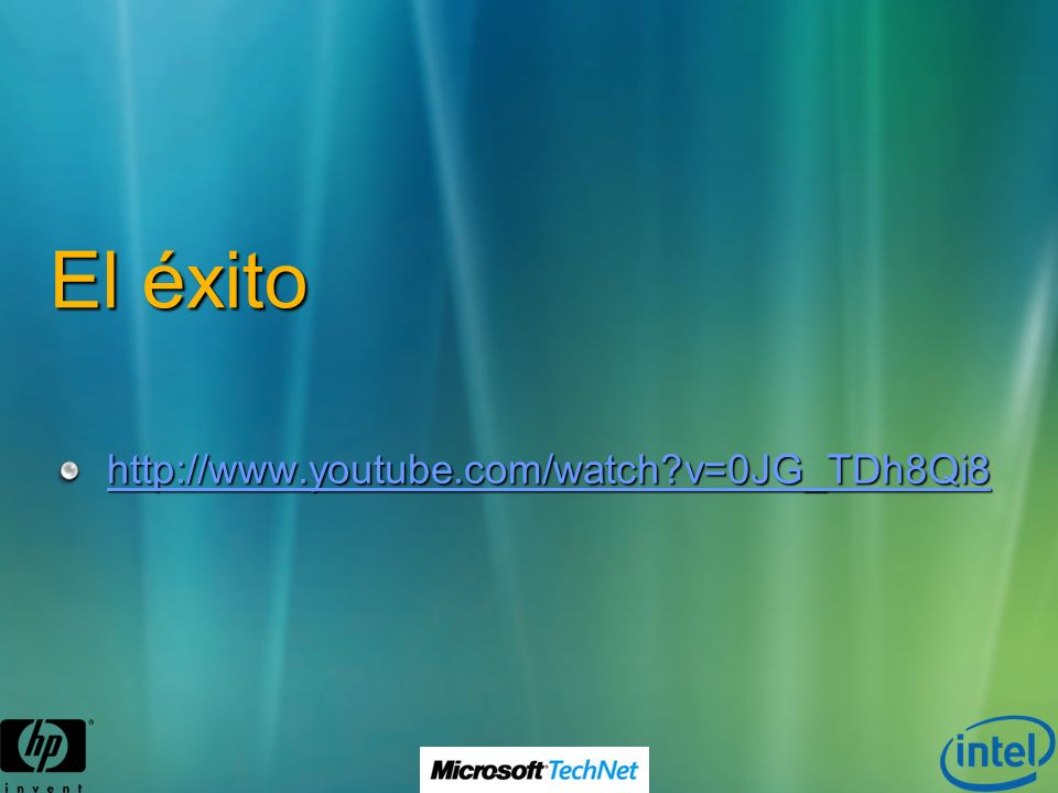 El éxito http://www.youtube.com/watch?v=0JG_TDh8Qi8