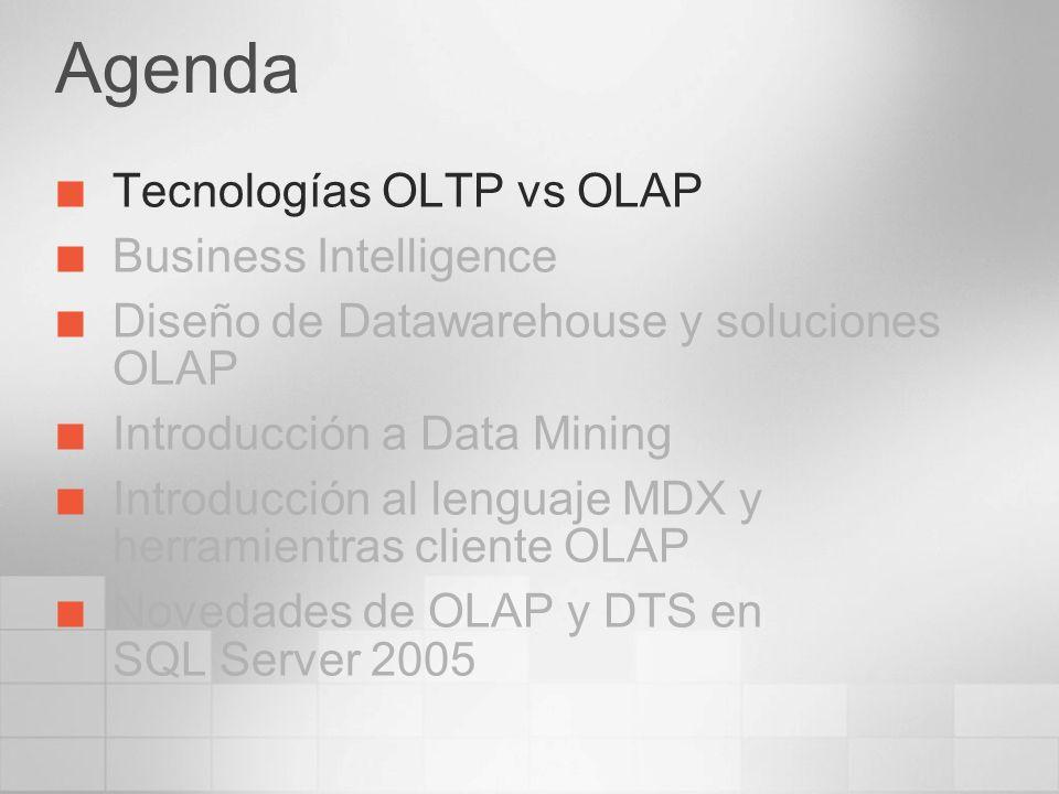 Tecnologías OLTP vs OLAP OnLine Transaction Processing Sistemas transaccionales, enfocados a gestionar un gran número de transacciones concurrentes Permiten insertar, actualizar, borrar y consultar una pequeña cantidad de registros OnLine Analytical Processing Enfocados al análisis de grandes cantidades de datos Proporcionan respuestas rápidas y complejas