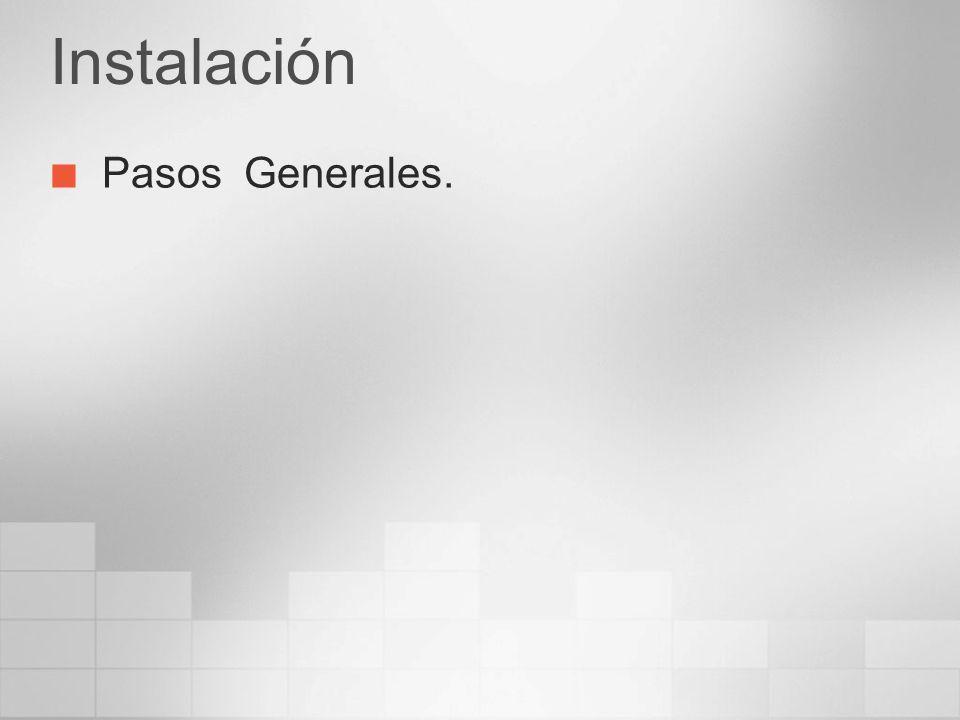 Instalación Pasos Generales.