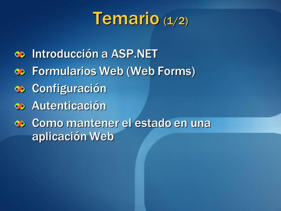 Temario (2/2) Master Pages Themes y Skins Navegación Acceso a Datos Compilación e Instalación Como crear una aplicacion Web en Visual Studio 2005 Referencias
