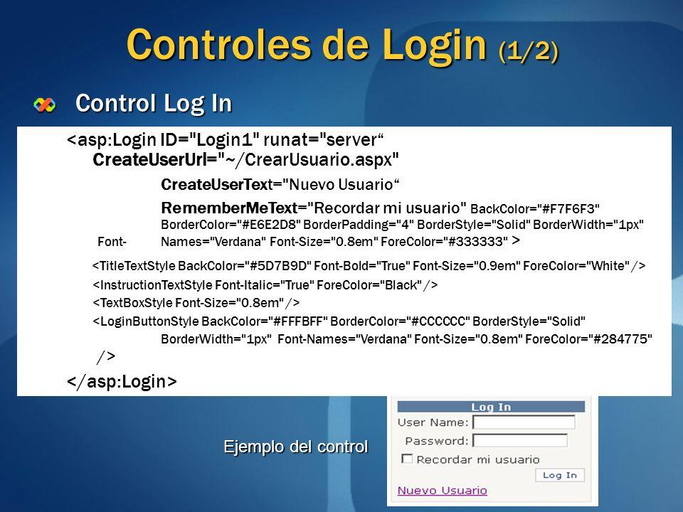 Controles de Login (1/2) Control Log In <asp:Login ID=