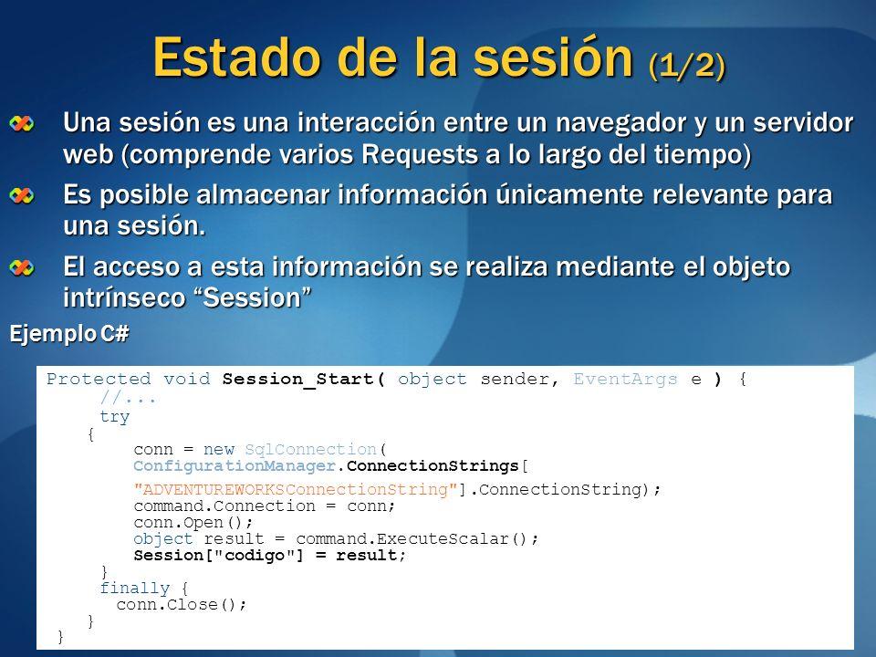 Estado de la sesión (1/2) Una sesión es una interacción entre un navegador y un servidor web (comprende varios Requests a lo largo del tiempo) Es posi