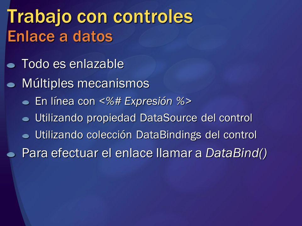 Trabajo con controles Enlace a datos Todo es enlazable Múltiples mecanismos En línea con En línea con Utilizando propiedad DataSource del control Util