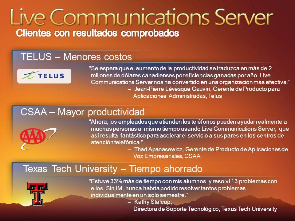 CSAA – Mayor productividad Ahora, los empleados que atienden los teléfonos pueden ayudar realmente a muchas personas al mismo tiempo usando Live Communications Server, que así resulta fantástico para acelerar el servicio a sus pares en los centros de atención telefónica.