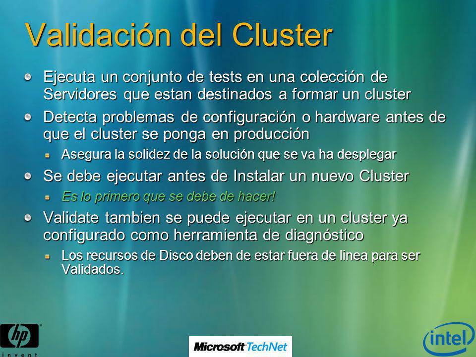 Validación del Cluster Ejecuta un conjunto de tests en una colección de Servidores que estan destinados a formar un cluster Detecta problemas de confi