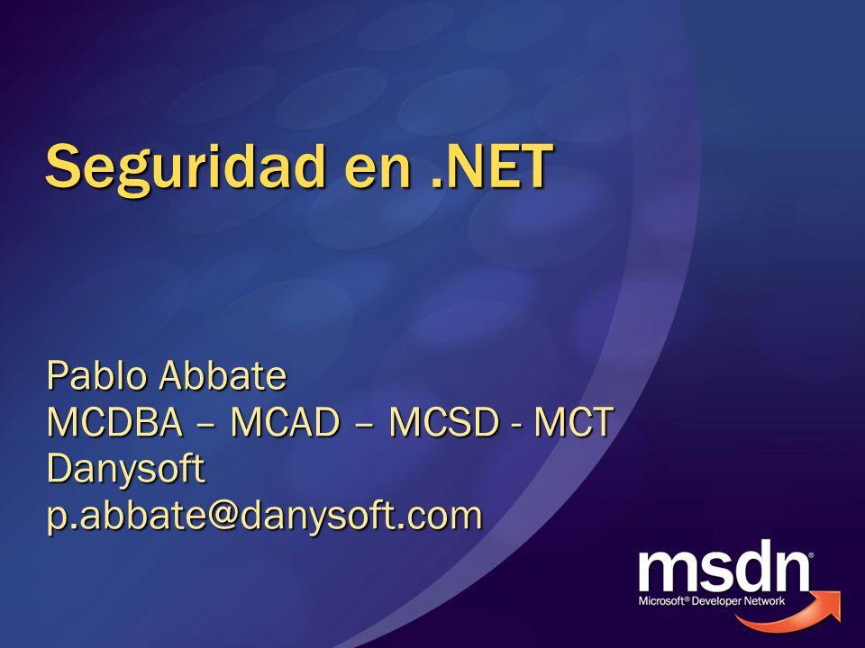 Que Cubriremos Que aporta.NET Framework a la seguridad Como funciona la seguridad en.NET.NET Framework y la criptografía