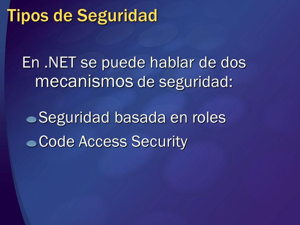 Seguridad basada en Roles En lugar de asignar permisos a un usuario o grupo se le asigna permisos a una actividad desempeñada por un rol Depende de la identificación de usuario Una aplicación puede proporcionar distintos accesos según el rol que la utilice