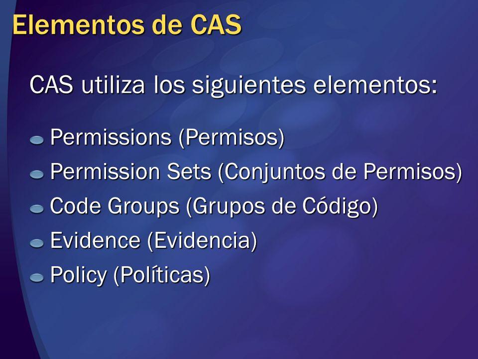 Permissions (Permisos) Los permisos representan el acceso a un recurso protegido o a la realización de una acción..NET Framework ofrece diferentes tipos de permisos como por ejemplo: FileIOPermissionUIPermissionSecurityPermissionEtc.
