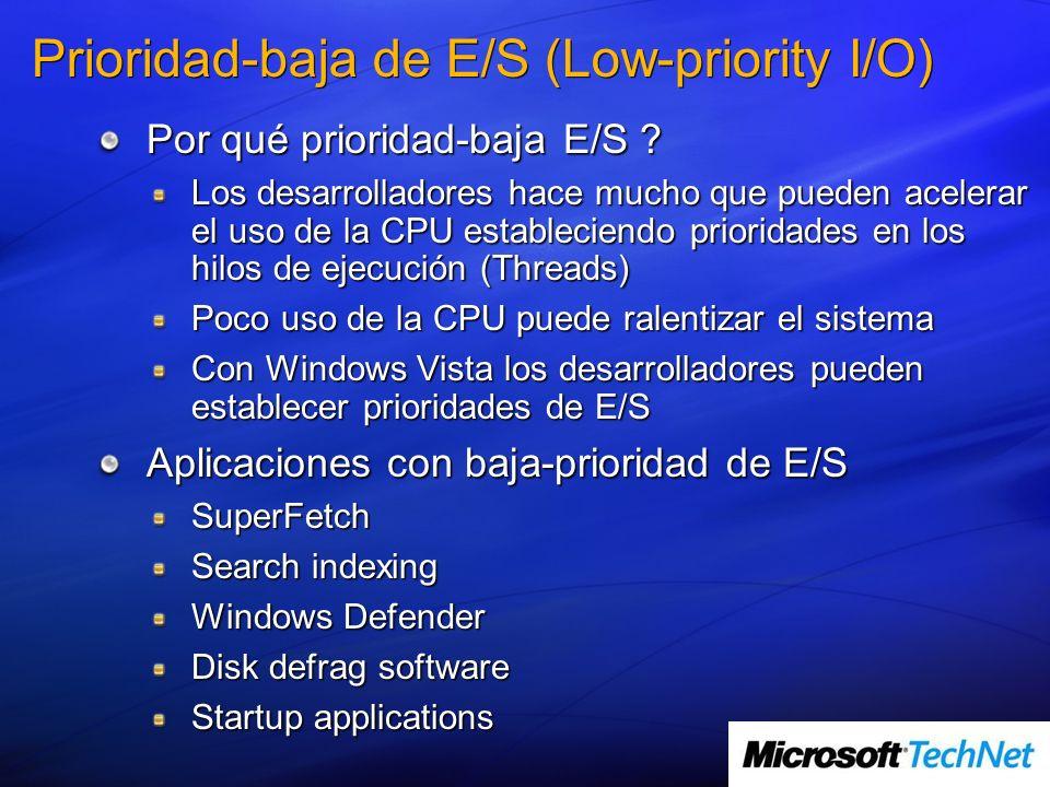 Prioridad-baja de E/S (Low-priority I/O) Por qué prioridad-baja E/S .