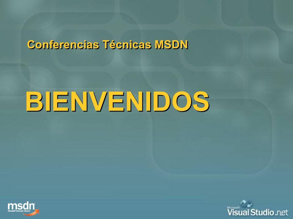 BIENVENIDOS Conferencias Técnicas MSDN