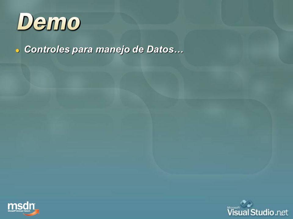 Controles para manejo de Datos… Controles para manejo de Datos…