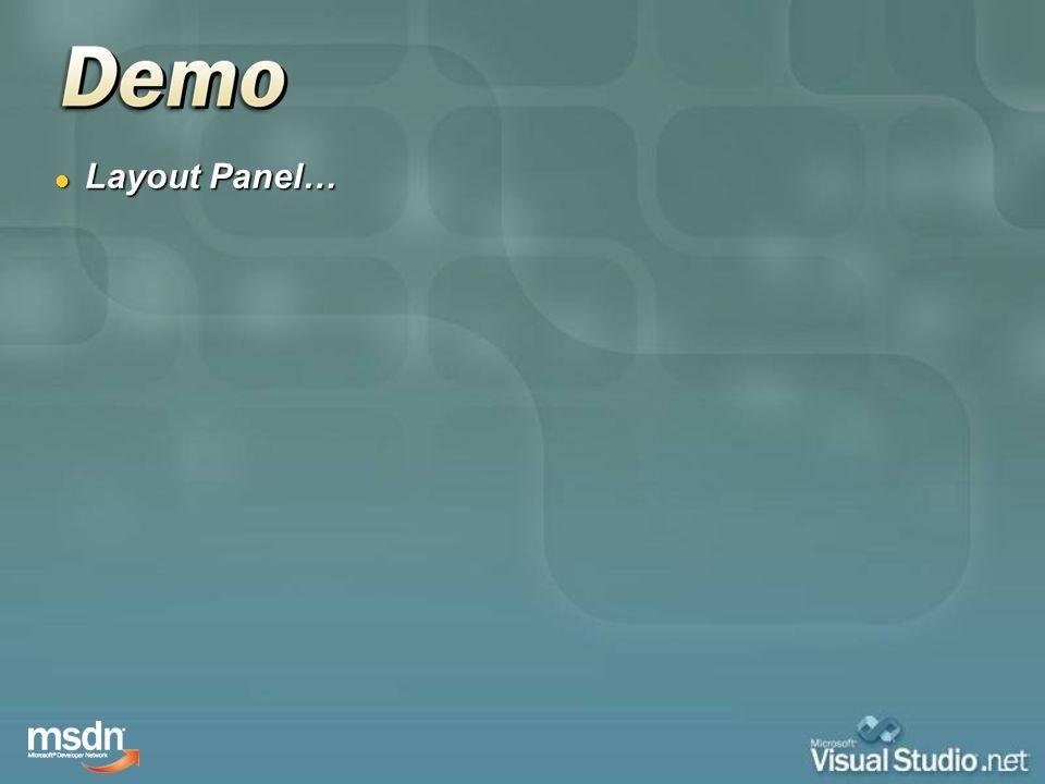 Layout Panel… Layout Panel…