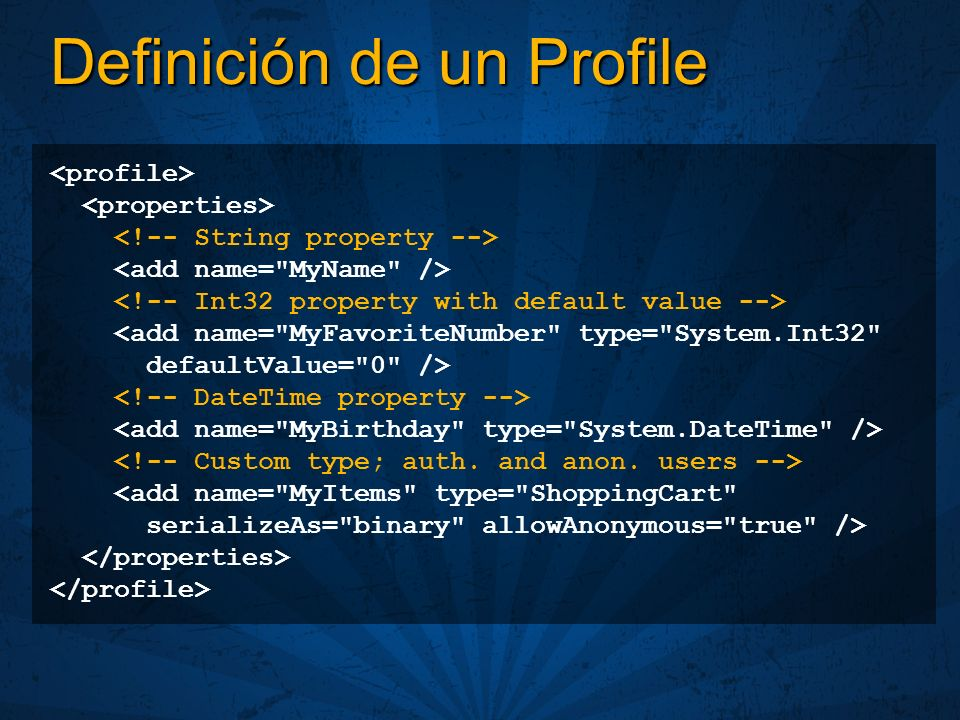 Definición de un Profile <add name=