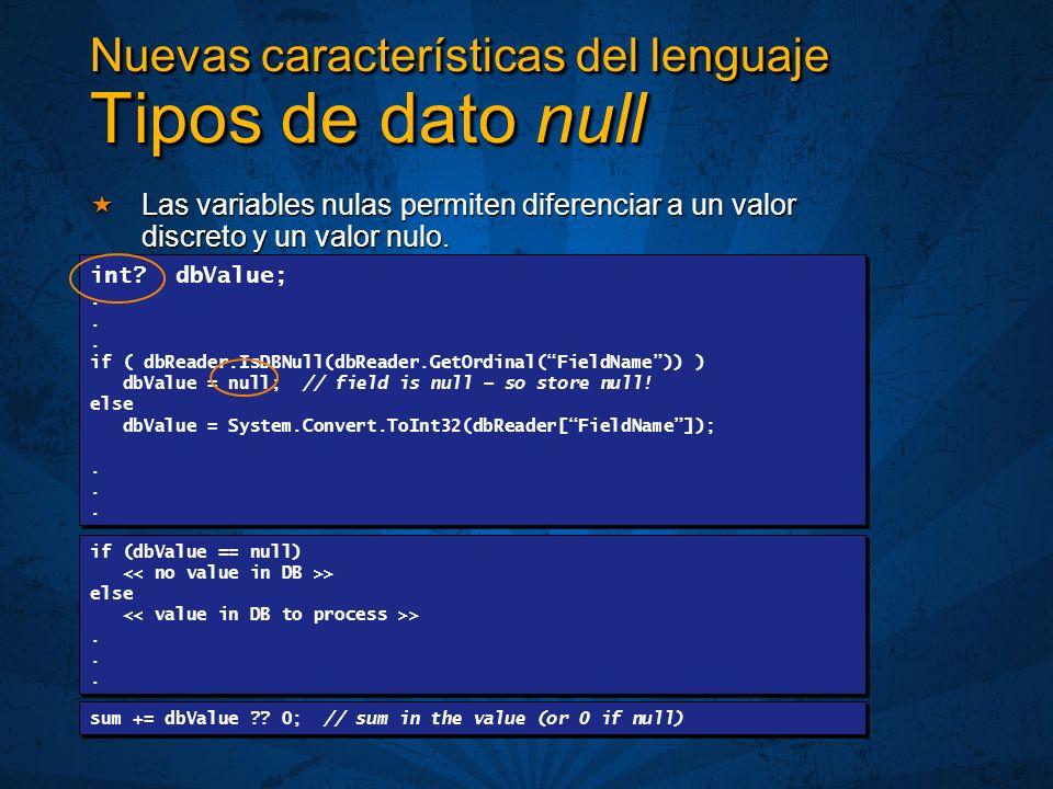 Las variables nulas permiten diferenciar a un valor discreto y un valor nulo.