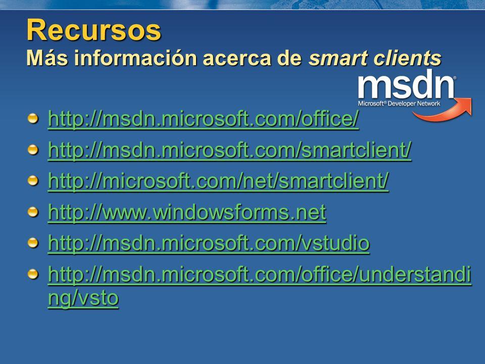 http://msdn.microsoft.com/office/ http://msdn.microsoft.com/smartclient/ http://microsoft.com/net/smartclient/ http://www.windowsforms.net http://msdn