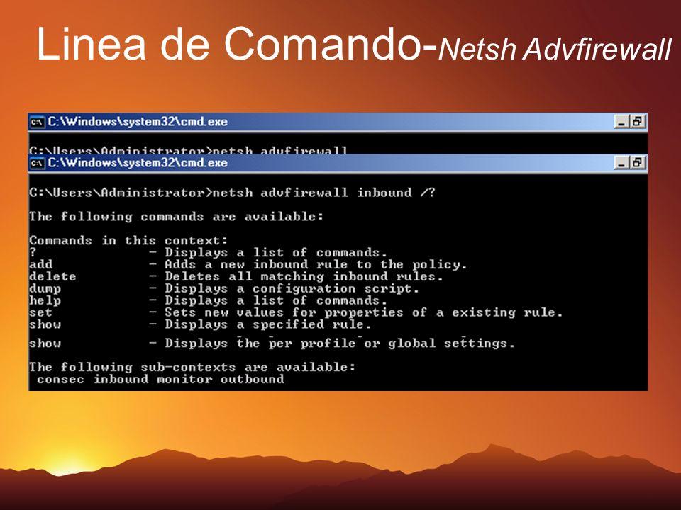 Linea de Comando- Netsh Advfirewall