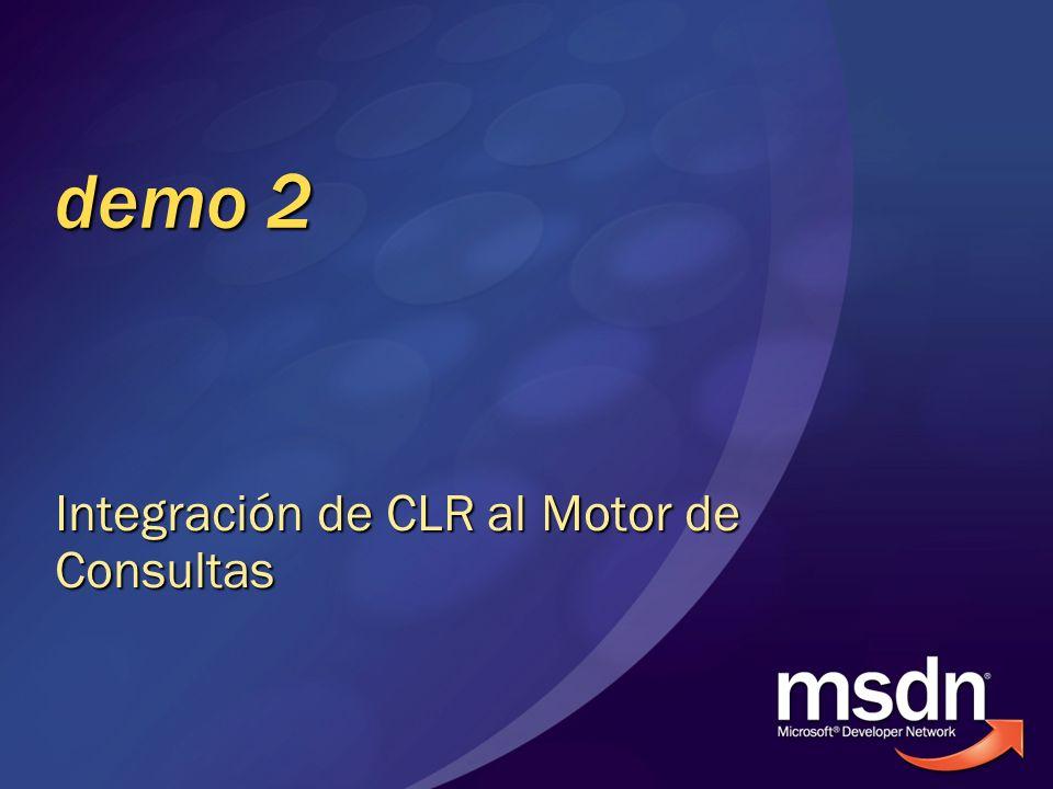 demo 2 Integración de CLR al Motor de Consultas