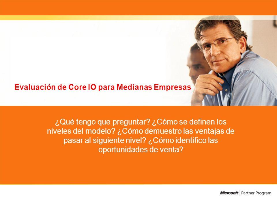 Evaluación de Core IO para Medianas Empresas ¿Qué tengo que preguntar.