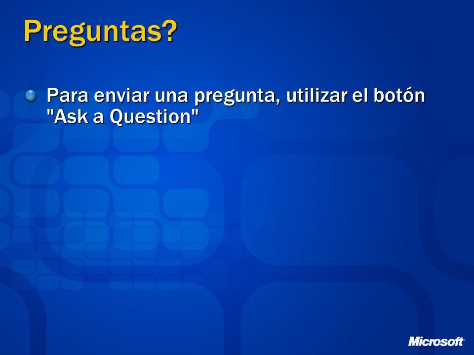 Preguntas? Para enviar una pregunta, utilizar el botón