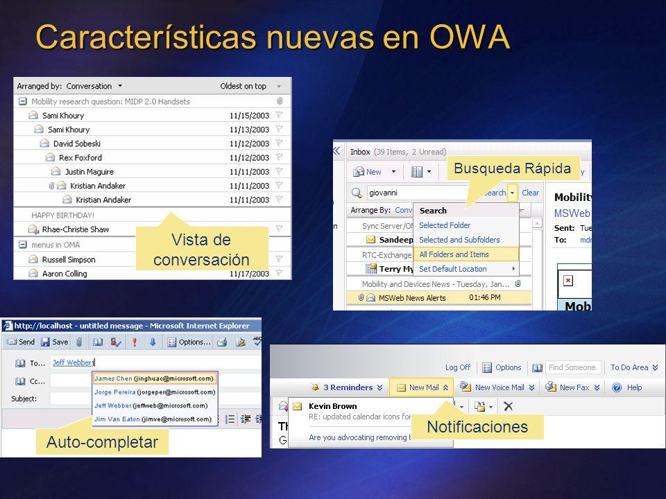 Características nuevas en OWA Vista de conversación Busqueda Rápida Notificaciones Auto-completar