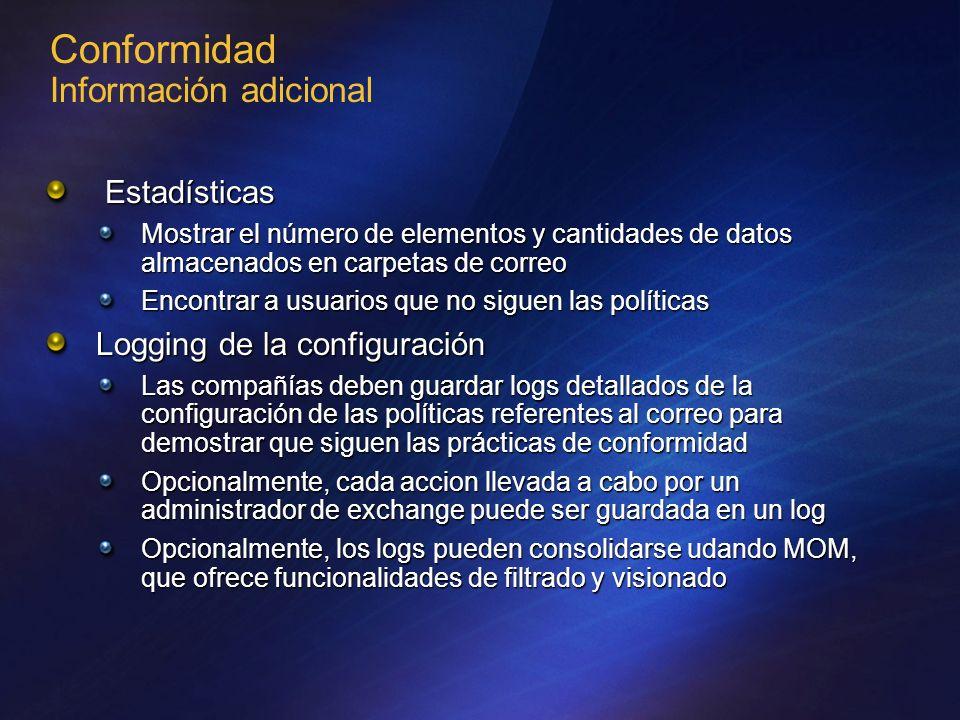 Conformidad Información adicional Estadísticas Estadísticas Mostrar el número de elementos y cantidades de datos almacenados en carpetas de correo Enc