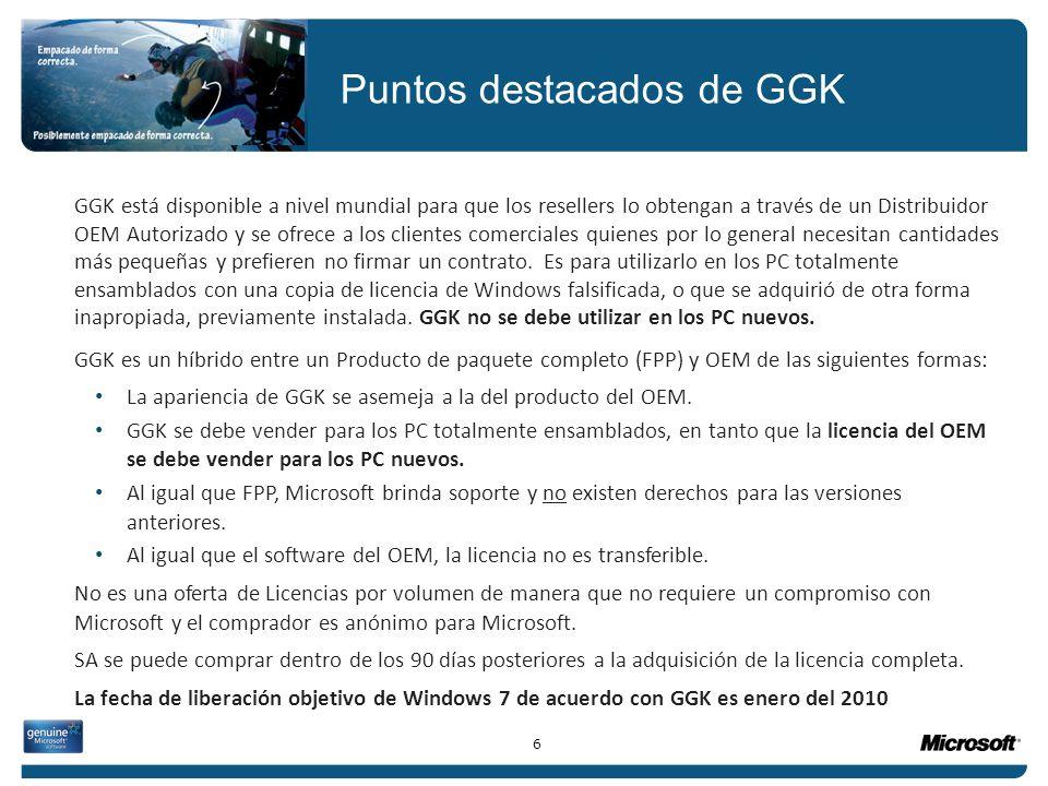 GGK está disponible a nivel mundial para que los resellers lo obtengan a través de un Distribuidor OEM Autorizado y se ofrece a los clientes comercial
