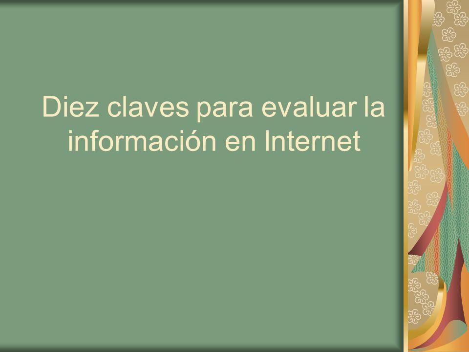 Diez claves para evaluar la información en Internet