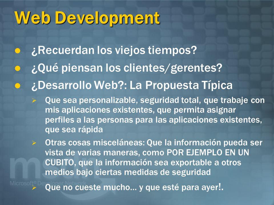 Web Development ¿Recuerdan los viejos tiempos. ¿Qué piensan los clientes/gerentes.
