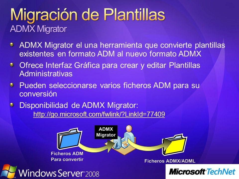 ADMX Migrator el una herramienta que convierte plantillas existentes en formato ADM al nuevo formato ADMX Ofrece Interfaz Gráfica para crear y editar