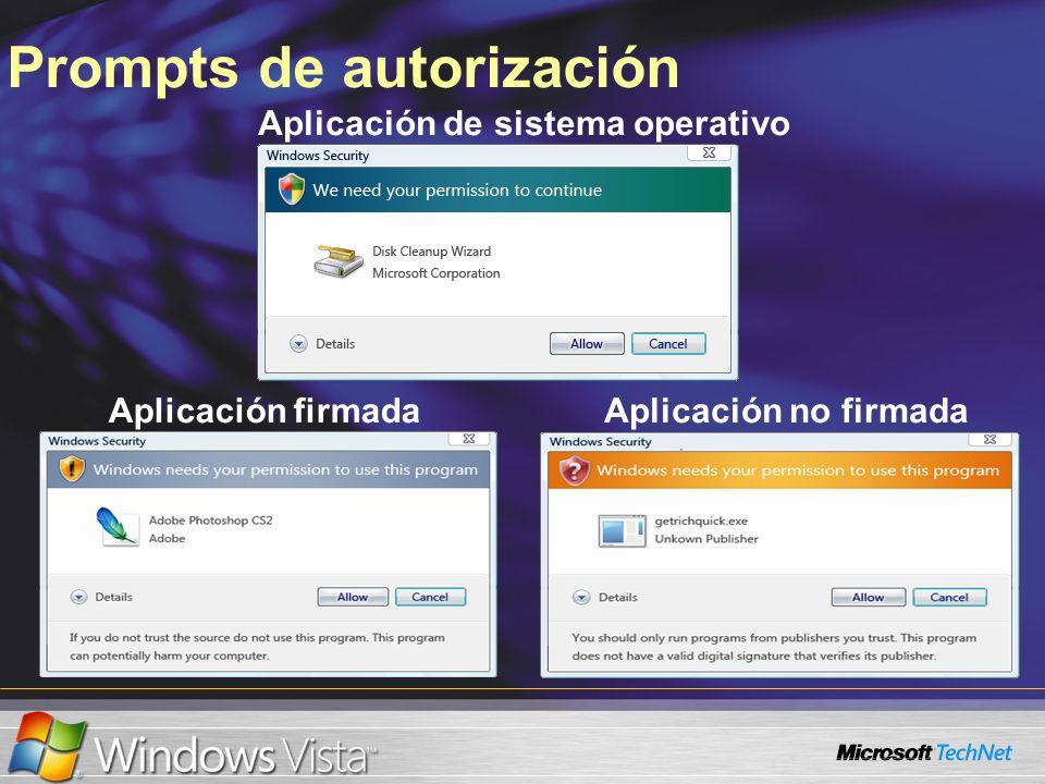 Prompts de autorización Aplicación de sistema operativo Aplicación firmadaAplicación no firmada