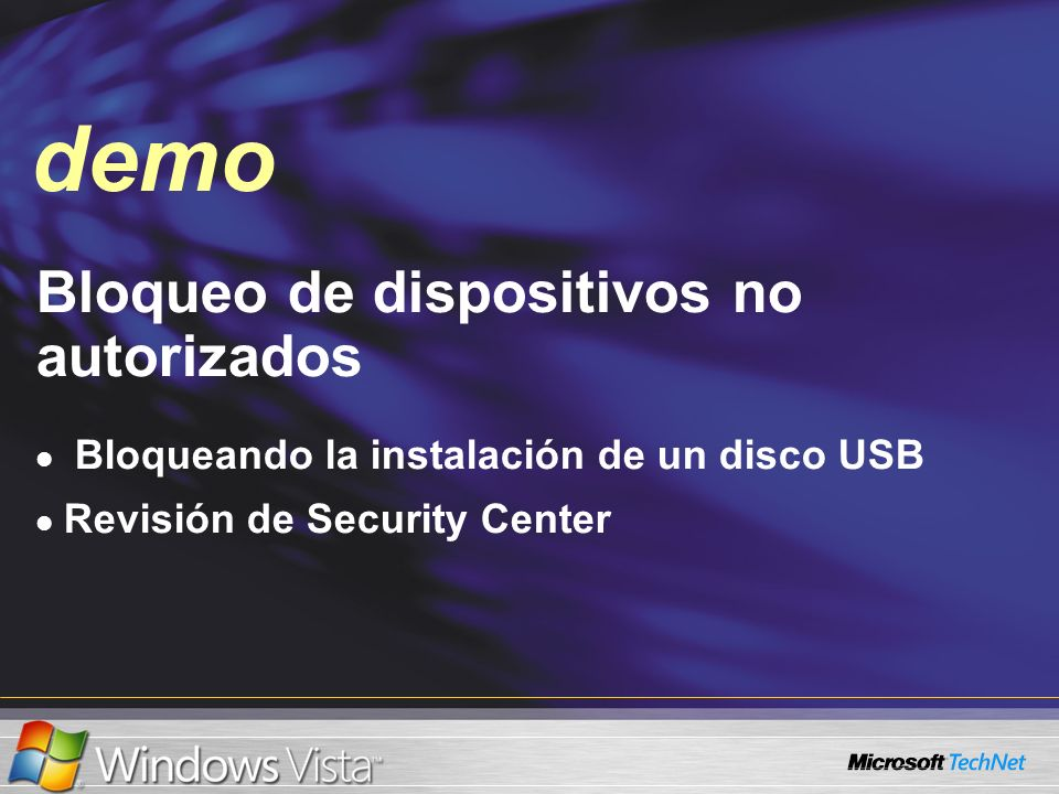 Demo Bloqueo de dispositivos no autorizados Bloqueando la instalación de un disco USB Revisión de Security Center demo
