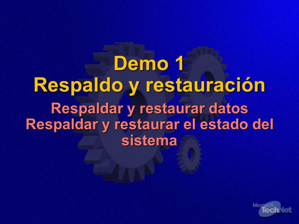 Demo 1 Respaldo y restauración Respaldar y restaurar datos Respaldar y restaurar el estado del sistema