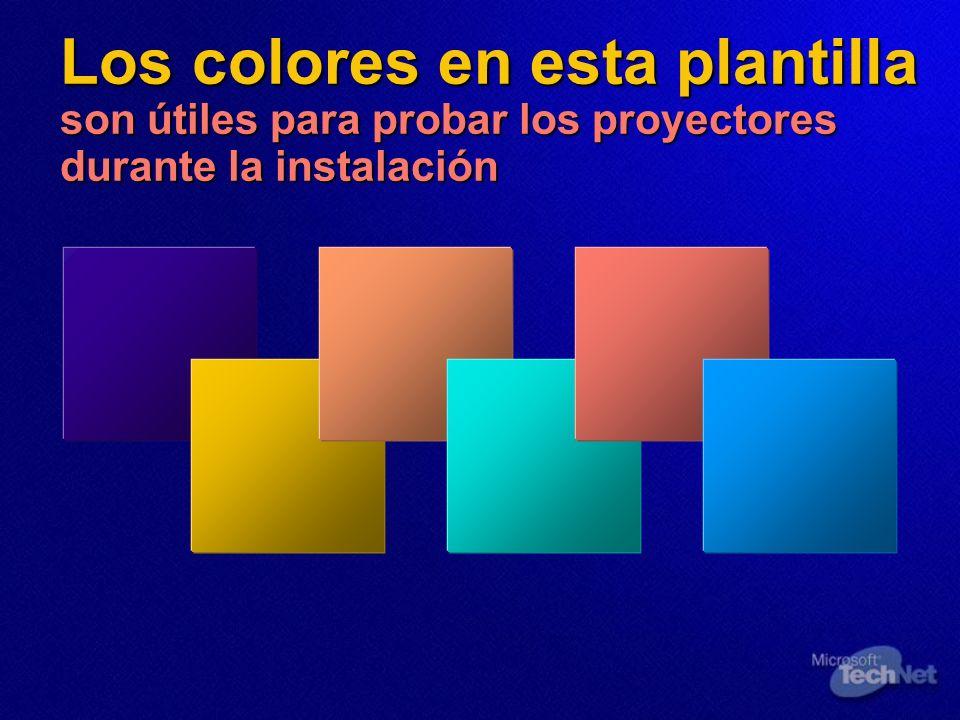 Los colores en esta plantilla son útiles para probar los proyectores durante la instalación