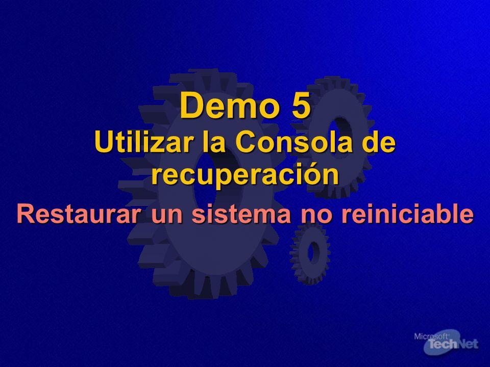 Demo 5 Utilizar la Consola de recuperación Restaurar un sistema no reiniciable