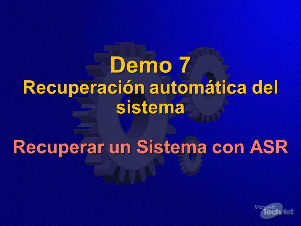 Demo 7 Recuperación automática del sistema Recuperar un Sistema con ASR