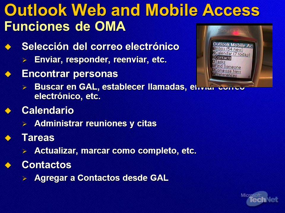 Outlook Web and Mobile Access Funciones de OMA Selección del correo electrónico Selección del correo electrónico Enviar, responder, reenviar, etc. Env