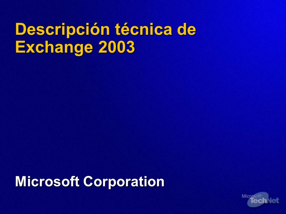 Descripción técnica de Exchange 2003 Microsoft Corporation