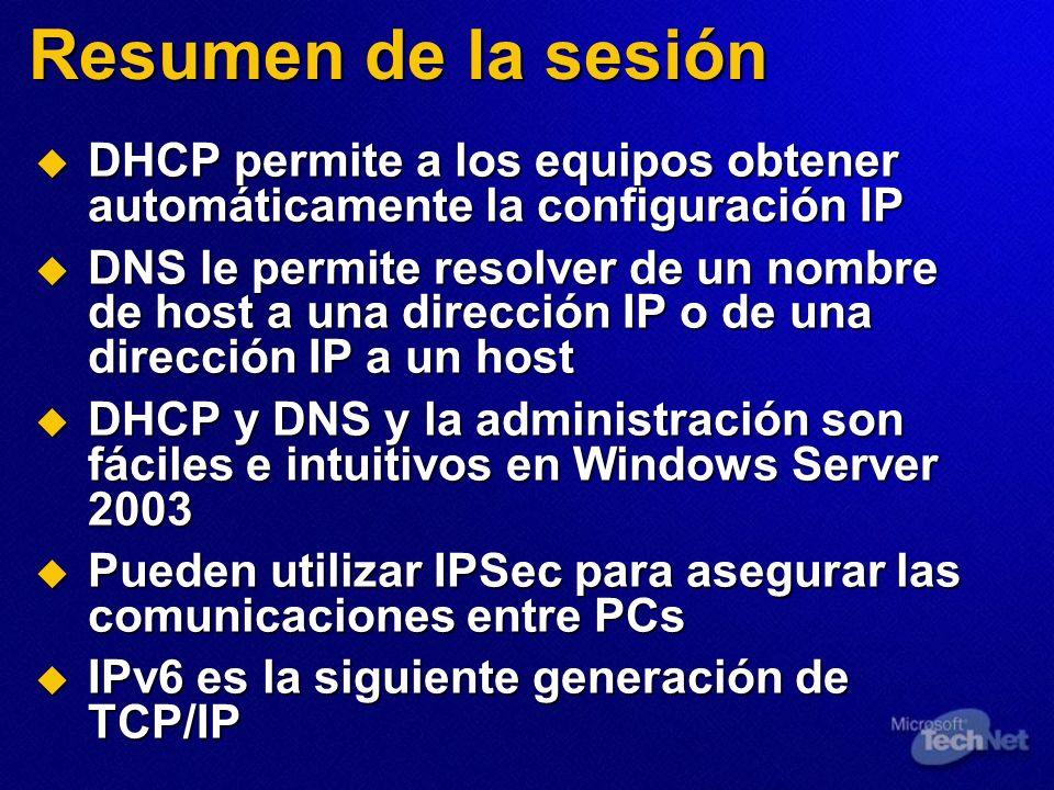 Resumen de la sesión DHCP permite a los equipos obtener automáticamente la configuración IP DHCP permite a los equipos obtener automáticamente la conf