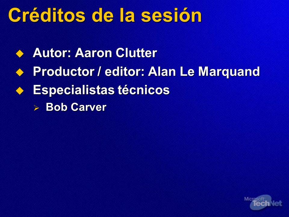 Créditos de la sesión Autor: Aaron Clutter Autor: Aaron Clutter Productor / editor: Alan Le Marquand Productor / editor: Alan Le Marquand Especialista